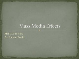 Mass Media Effects