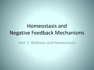 Homeostasis and  Negative Feedback Mechanisms