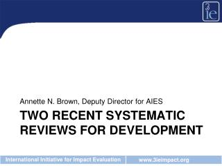 Two recent systematic reviews for development