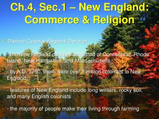 Ch.4, Sec.1 – New England: Commerce & Religion