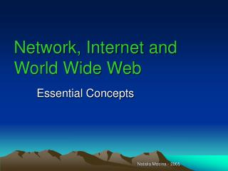 Network, Internet and World Wide Web