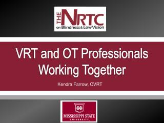 VRT and OT Professionals Working Together