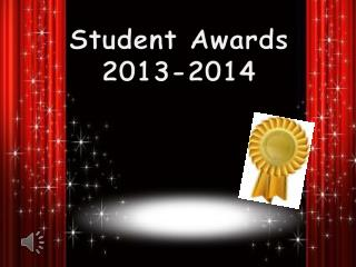 Student Awards  2013-2014