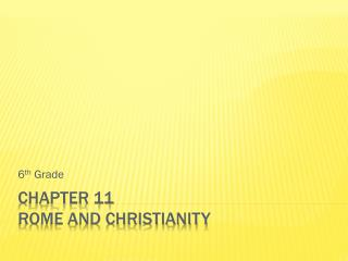 Chapter 11 Rome and Christianity