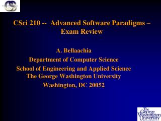 CSci 210 --  Advanced Software Paradigms – Exam Review