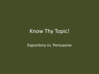 Know Thy Topic!