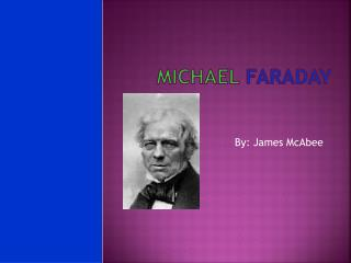 Michael Faraday