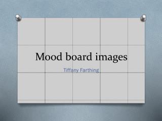 Mood board images