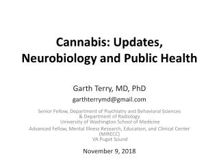 Cannabis: Updates, Neurobiology and Public Health