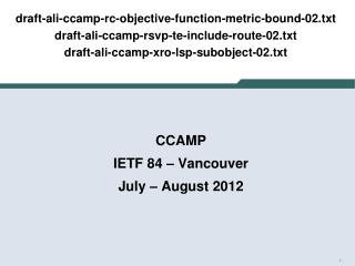 CCAMP IETF  84 – Vancouver July – August  2012