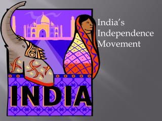 India's Independence Movement
