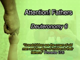 Attention! Fathers
