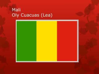 Mali Oly Cuacuas (Lea)