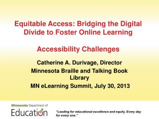 Equitable Access: Bridging the Digital Divide to Foster Online  Learning Accessibility Challenges
