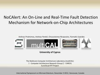 NoCAlert : An On-Line and Real-Time Fault Detection Mechanism for Network-on-Chip Architectures