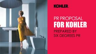 PR PROPOSAL FOR KOHLER