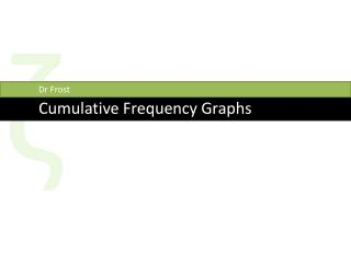 Cumulative Frequency Graphs