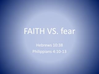 FAITH VS. fear