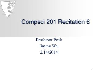 Compsci  201 Recitation 6