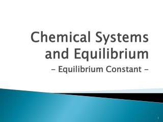 Chemical Systems and Equilibrium