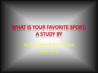 What is your favorite Sport: a study by
