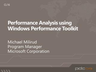Performance Analysis using Windows Performance Toolkit