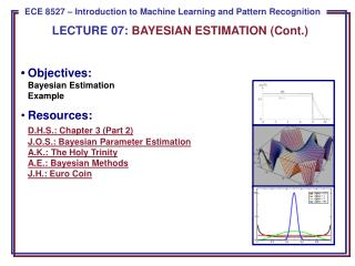 LECTURE  07:  BAYESIAN ESTIMATION (Cont.)