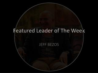 Featured Leader of The Week