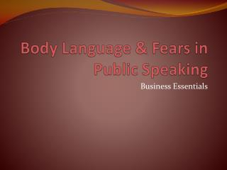 Body Language & Fears in Public Speaking