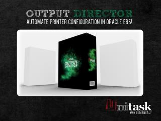 Output Director