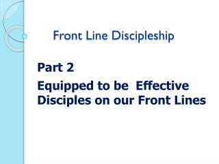 Front Line Discipleship
