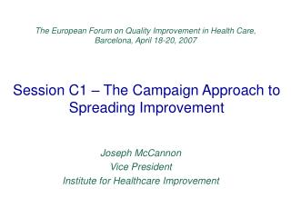Session C1 – The Campaign Approach to Spreading Improvement