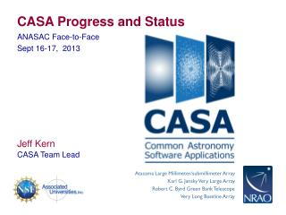 CASA Progress and Status