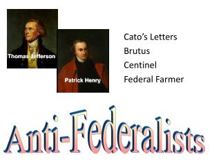Cato's Letters Brutus Centinel Federal Farmer