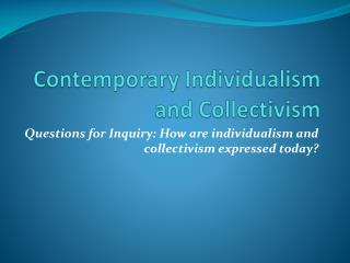 Contemporary Individualism and Collectivism