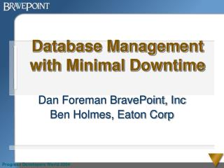 Database Management with Minimal Downtime
