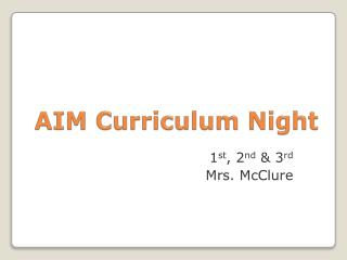 AIM  Curriculum Night