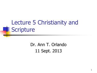 Lecture  5  Christianity and Scripture