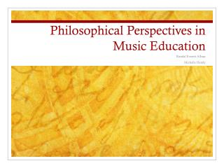 Philosophical Perspectives in Music Education