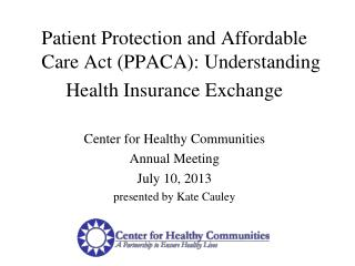 Patient Protection and Affordable Care Act (PPACA): Understanding  Health Insurance Exchange