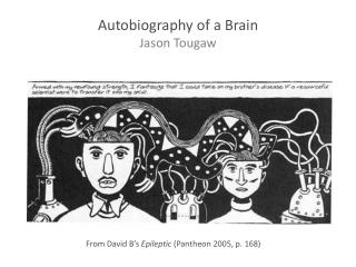Autobiography of a Brain Jason Tougaw