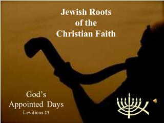 Jewish Roots of the Christian Faith
