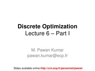 Discrete Optimization  Lecture  6 – Part I