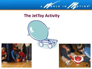 The  JetToy  Activity