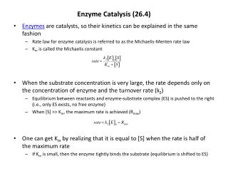 Enzyme Catalysis (26.4)