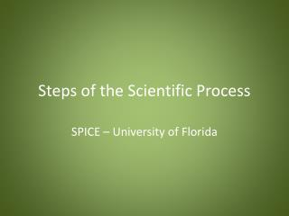 Steps of the Scientific Process