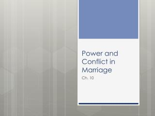 Power and Conflict in Marriage