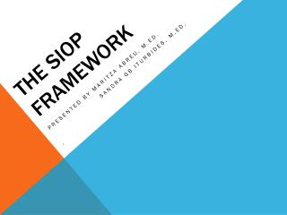 The  Siop  framework