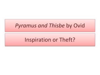 Pyramus  and  Thisbe by Ovid