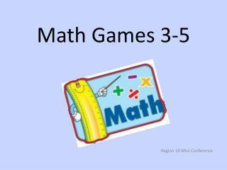 Math Games 3-5